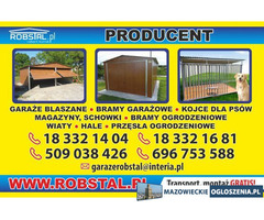 Garaże Blaszane, Kojce dla psa, Tanio Producent